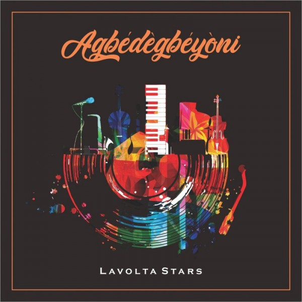 'Agbedegbeyoni' An Orlando Owoh music philosophy reincarnation by Lavolta Stars (Sing along)