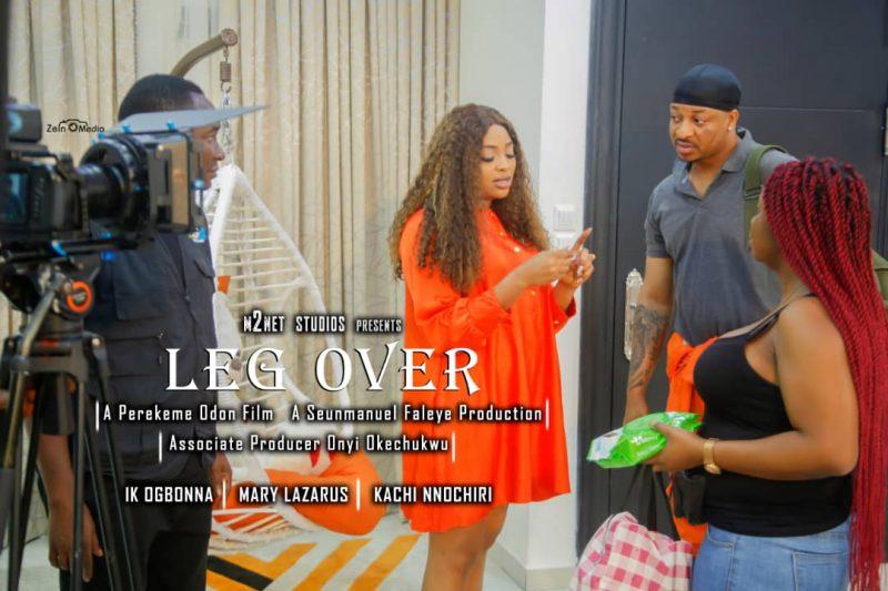 'Romantic thriller' IK Ogbonna, Mary Lazarus, Kachi Nnochiri star in new Seunmanuel Faleye's 'Leg Over' movie